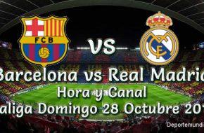 Barcelona vs Real Madrid Hora y Canal en vivo La liga Española 2018-19