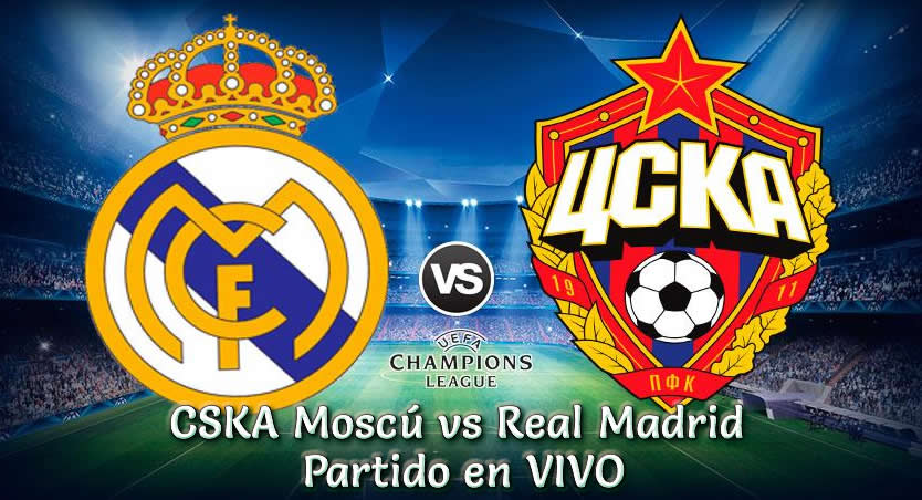 CSKA Moscú vs Real Madrid en VIVO UEFA Champions League 2018-19