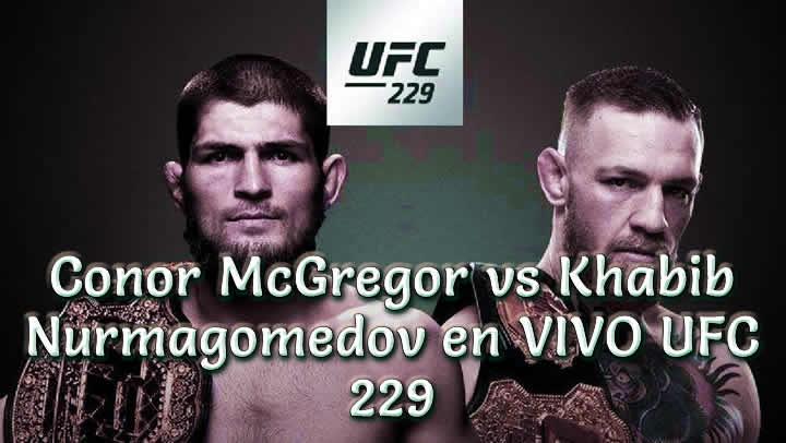 Conor McGregor vs Khabib Nurmagomedov en VIVO UFC 229