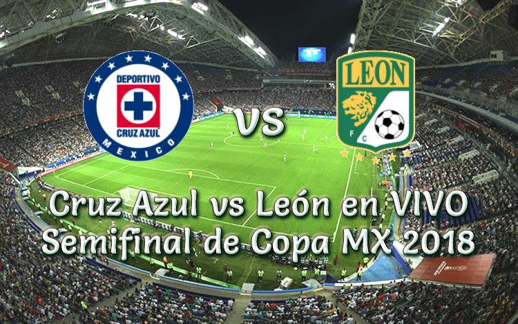 Cruz Azul vs León en VIVO y Directo Semifinal de Copa MX 2018