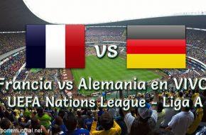 Francia vs Alemania en vivo UEFA Nations League - Liga A