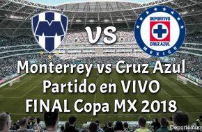 Monterrey vs Cruz Azul EN VIVO Final Copa MX 2018
