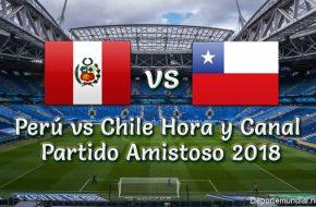 Perú vs Chile: Hora y Canal en VIVO Partido Amistoso 2018 este Viernes 12 Octubre 2018