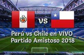 Perú vs Chile en VIVO y Directo Partido Amistoso 2018 este Viernes 12 Octubre 2018