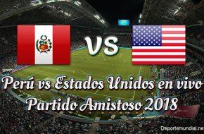 Perú vs Estados Unidos en VIVO y Directo Amistoso 2018 este Martes16 Octubre 2018