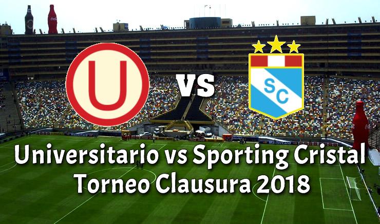 Universitario vs Sporting Cristal en VIVO Online Torneo Clausura 2018
