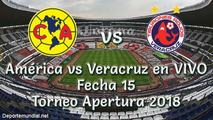 América vs Veracruz en VIVO Torneo Apertura 2018