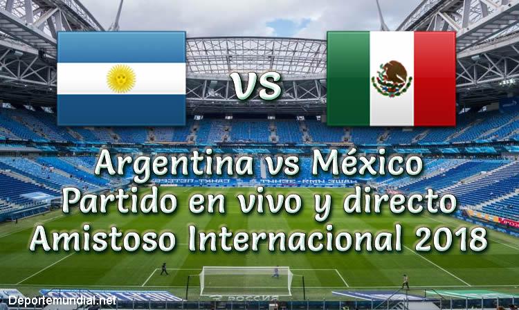 Argentina vs México en VIVO y Directo Partido Amistoso 2018
