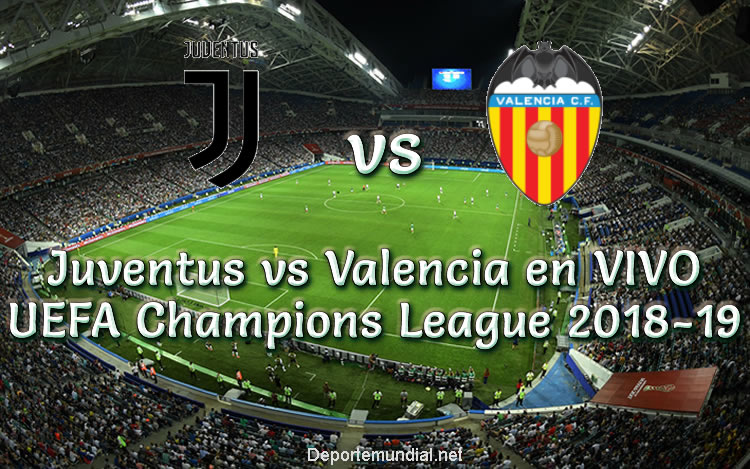 Juventus vs Valencia en VIVO UEFA Champions League 2018-19