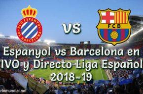 Espanyol vs Barcelona en VIVO y Directo Liga Española 2018-19