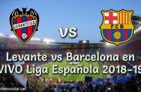 Levante vs Barcelona en VIVO Liga Española 2018-19