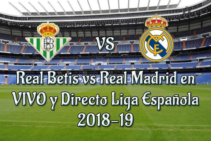Image Result For Real Madrid Vs Real Betis Senal En Vivo