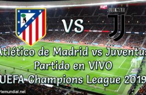 Atlético de Madrid vs Juventus en VIVO UEFA Champions League 2018-19