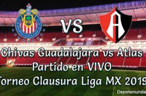 Chivas Guadalajara vs Atlas en VIVO Liga MX 2019
