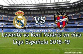 Levante vs Real Madrid en VIVO liga Española 2018-19