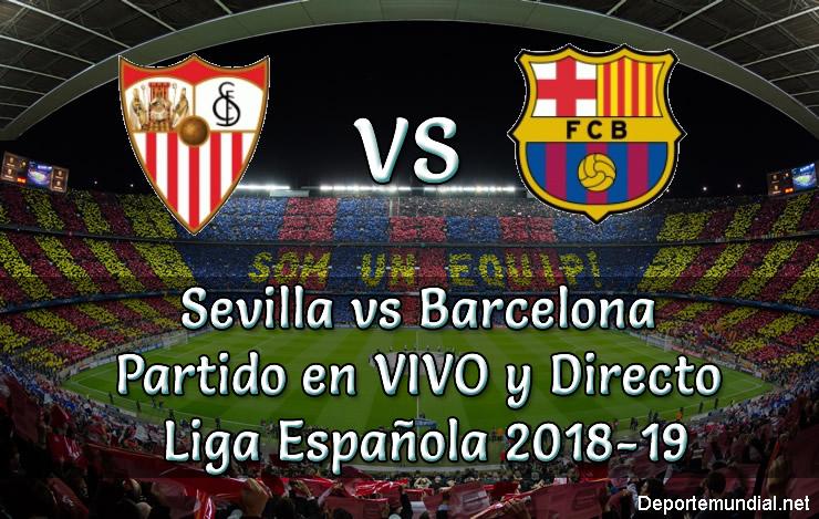 Sevilla vs Barcelona en VIVO y Directo Liga Española 2018-19
