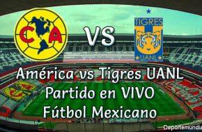América vs Tigres UANL en vivo Futbol Mexicano