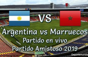 Argentina vs Marruecos en vivo partido amistoso 2019