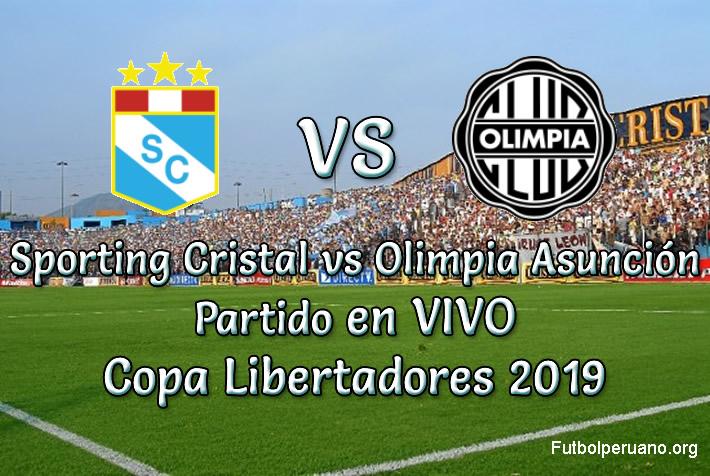Sporting Cristal vs Olimpia Asunción en vivo Copa Libertadores 2019
